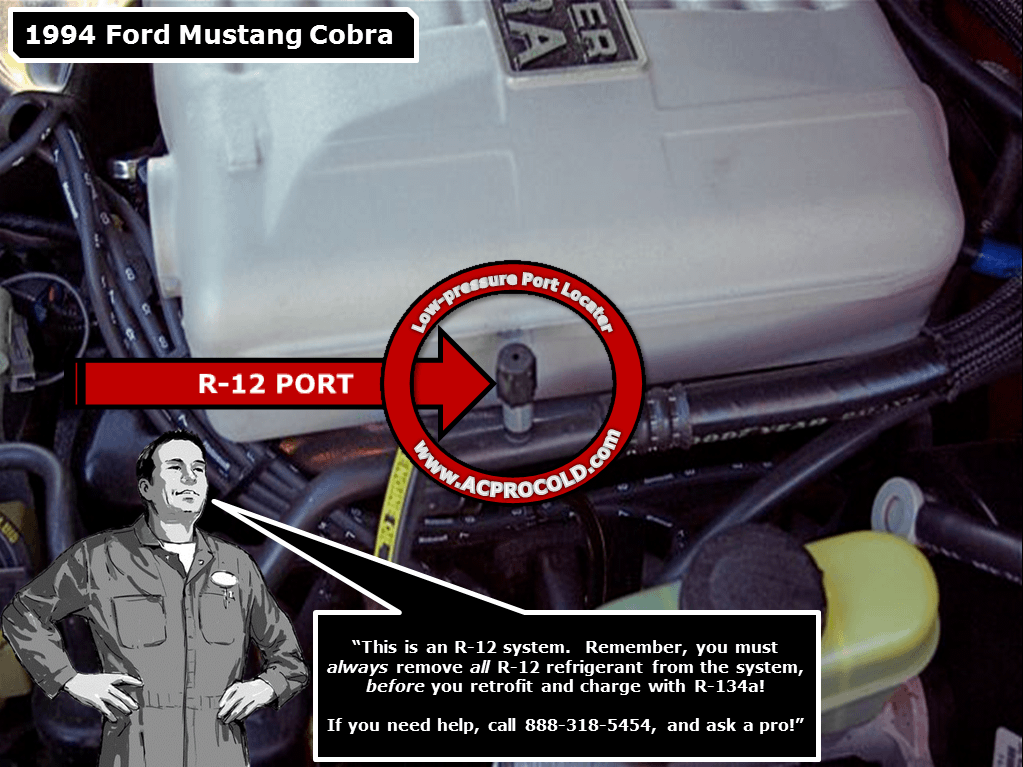 1994 Ford Mustang Cobra A/C Low Pressure Service Port